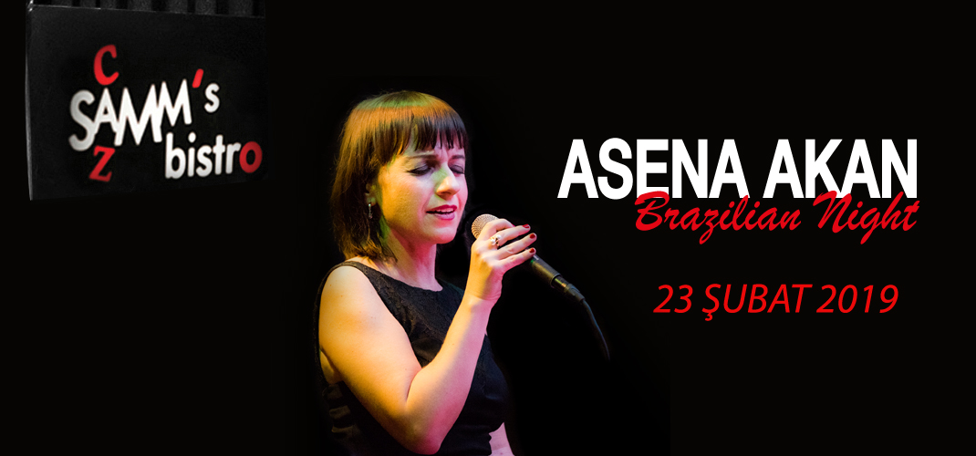 """Asena Akan """"Brazilian Night"""""""
