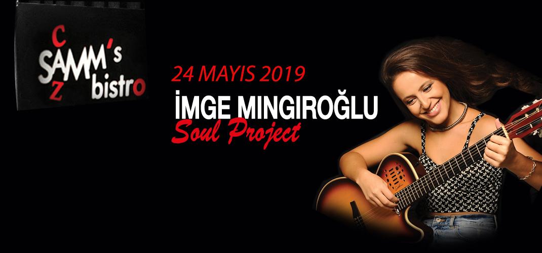 İmge Mıngıroğlu Soul Project