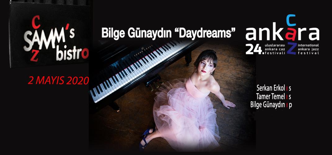 """Bilge Günaydın """"Daydreams""""- 24. Uluslararası Ankara Caz Festivali"""